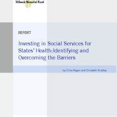 Investing In Social Services for States' Health: Identifying and Overcoming the Barriers