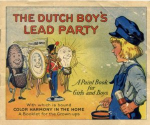 1923 children's lead paint advertising booklet. Source: Dutch Boy Painter.