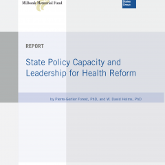 State Policy Capacity and Leadership for Health Reform