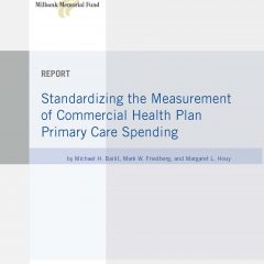 Standardizing the Measurement of Commercial Health Plan Primary Care Spending