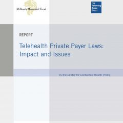Telehealth Private Payer Laws: Impact and Issues