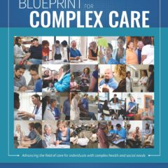 New Resources Focus on Patients with Complex Care Needs