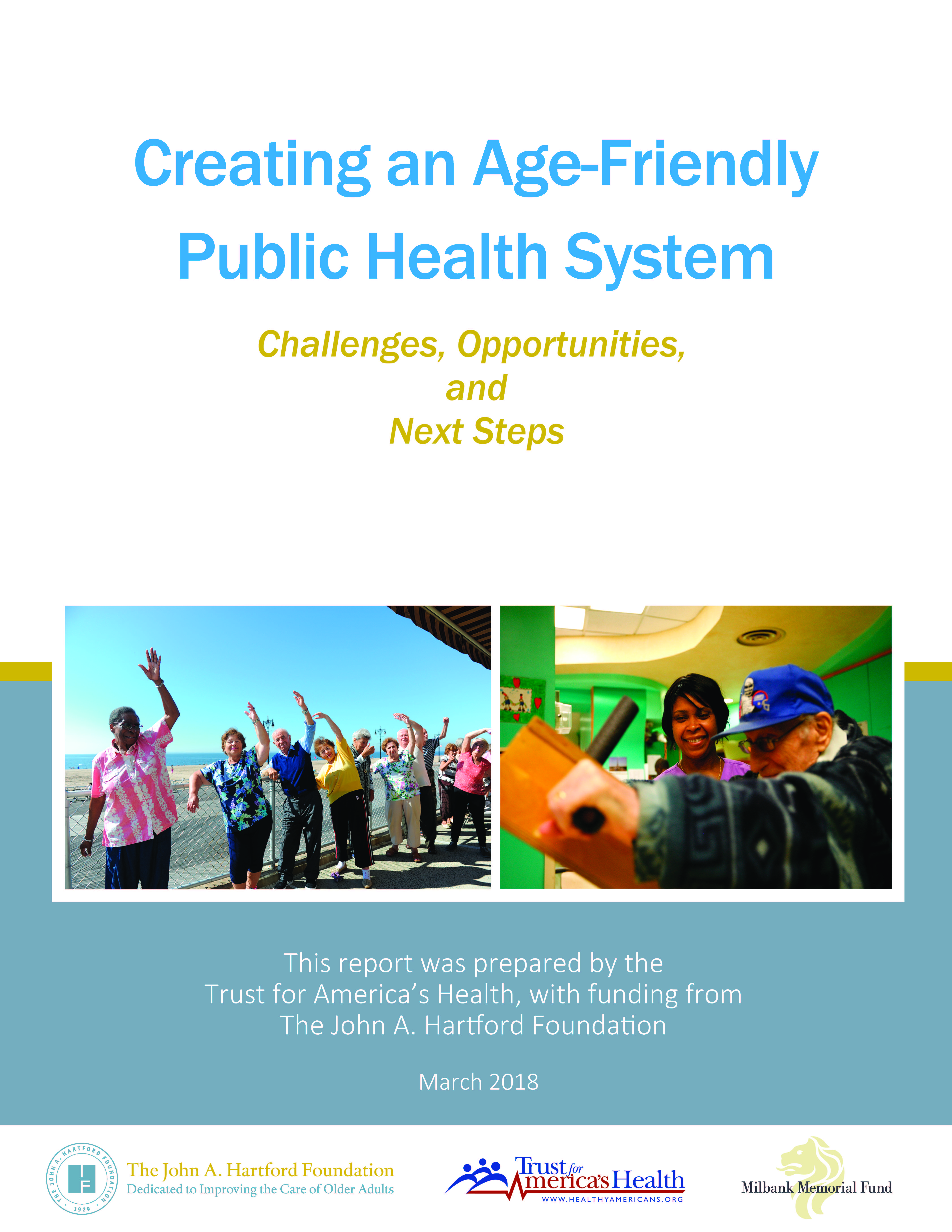 Creating An Age-Friendly Public Health System: Challenges, Opportunities, and Next Steps